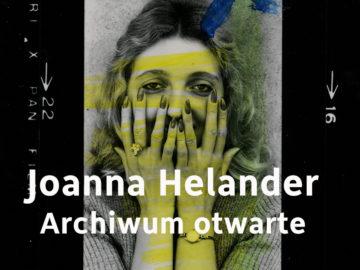 Joanna Helander. Archiwum Otrwarte